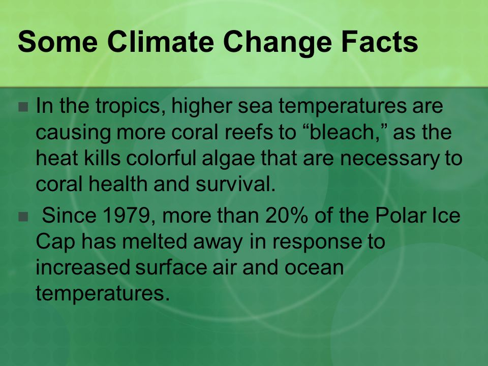 Some Climate Change Facts