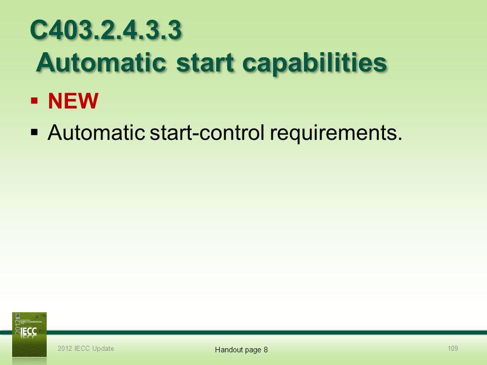 C403.2.4.3.3 Automatic start capabilities