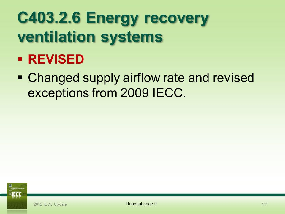 C403.2.6 Energy recovery ventilation systems