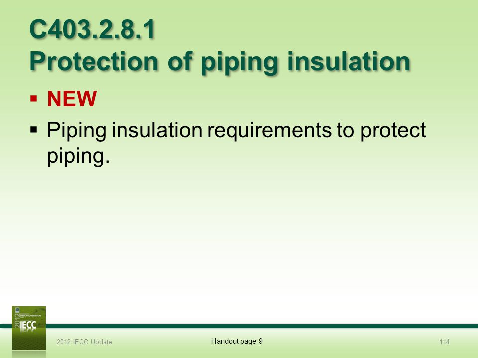 C403.2.8.1 Protection of piping insulation