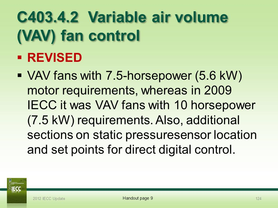 C403.4.2 Variable air volume (VAV) fan control