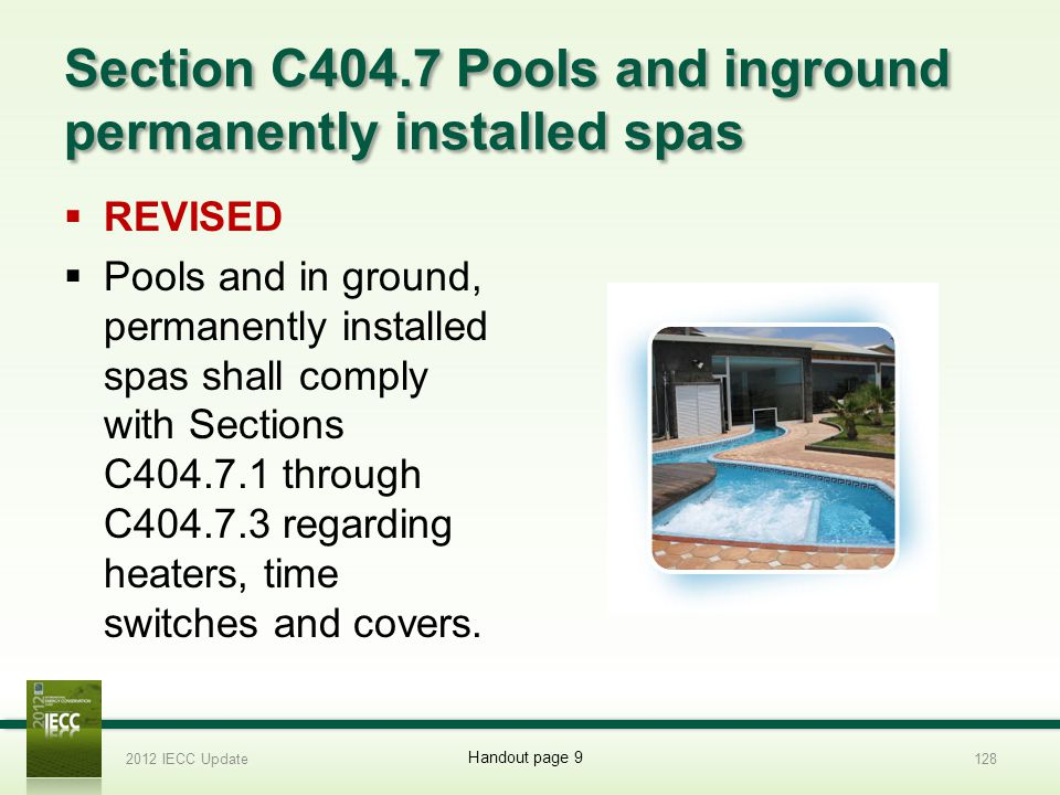 Section C404.7 Pools and inground permanently installed spas