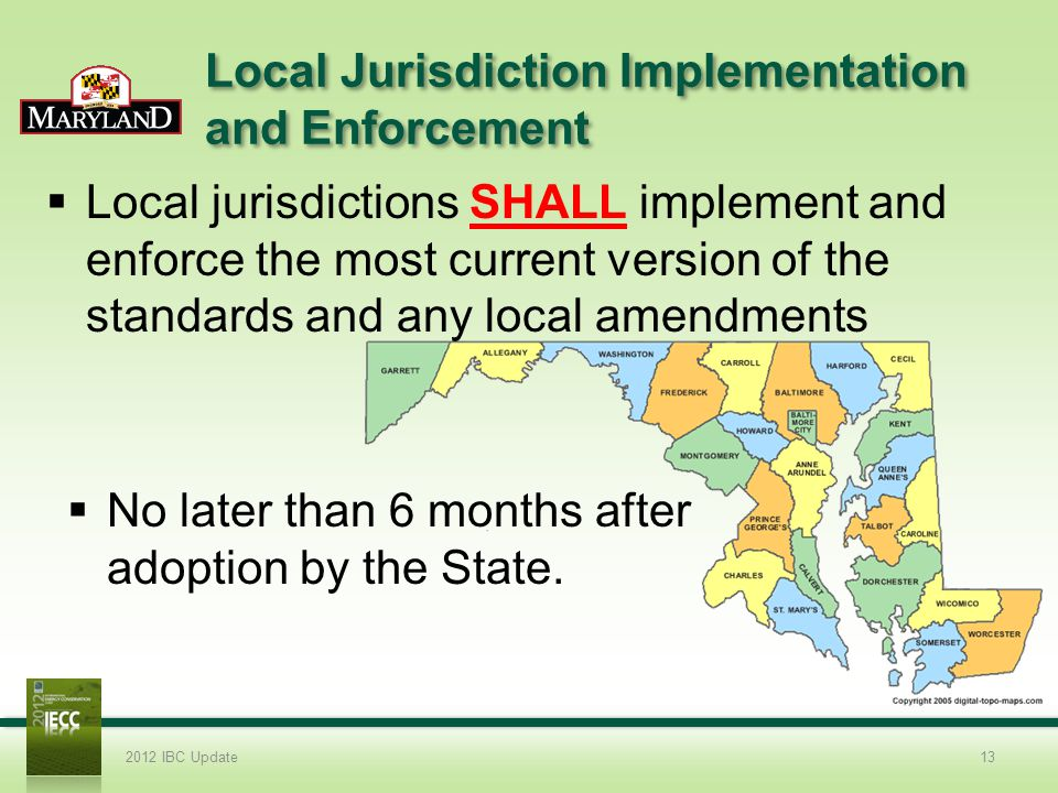 Local Jurisdiction Implementation and Enforcement