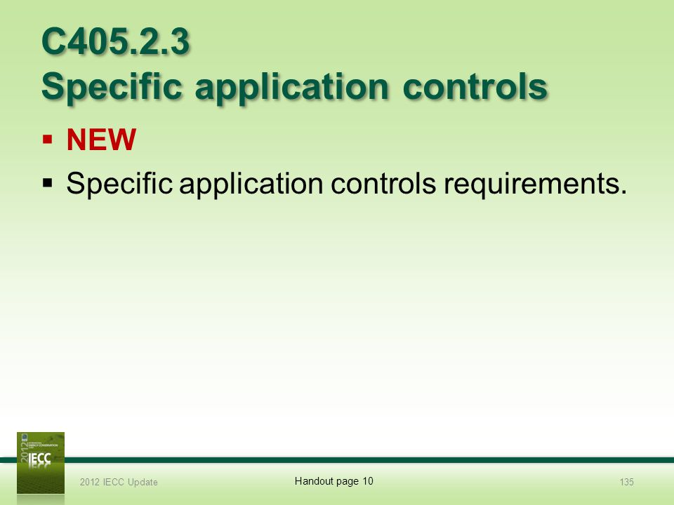 C405.2.3 Specific application controls