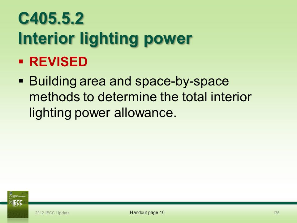 C405.5.2 Interior lighting power