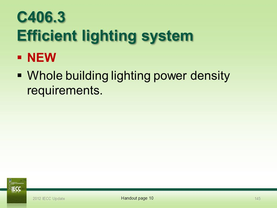 C406.3 Efficient lighting system