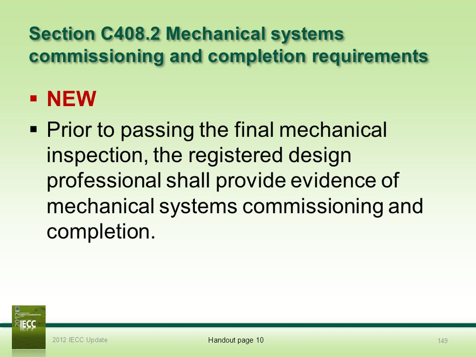 2012 Slide Template 3/31/2017. Section C408.2 Mechanical systems commissioning and completion requirements.