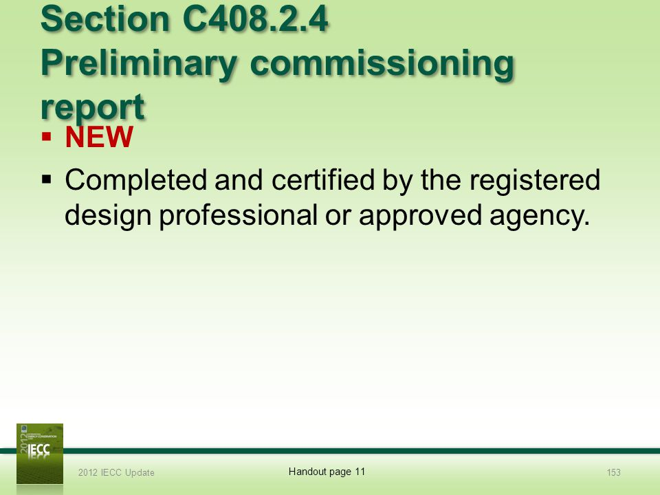 Section C408.2.4 Preliminary commissioning report