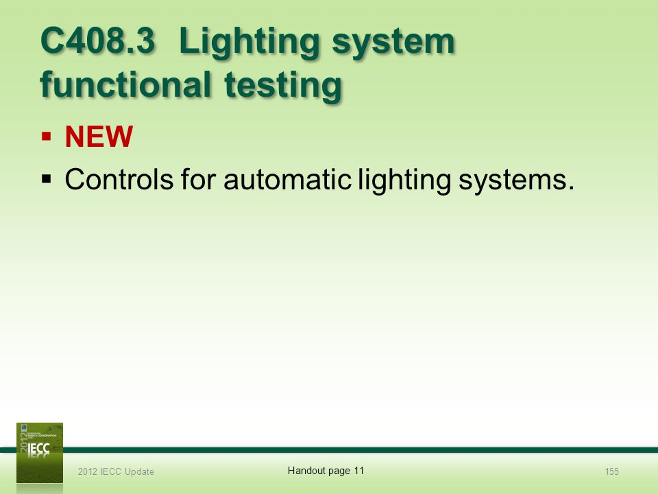 C408.3 Lighting system functional testing