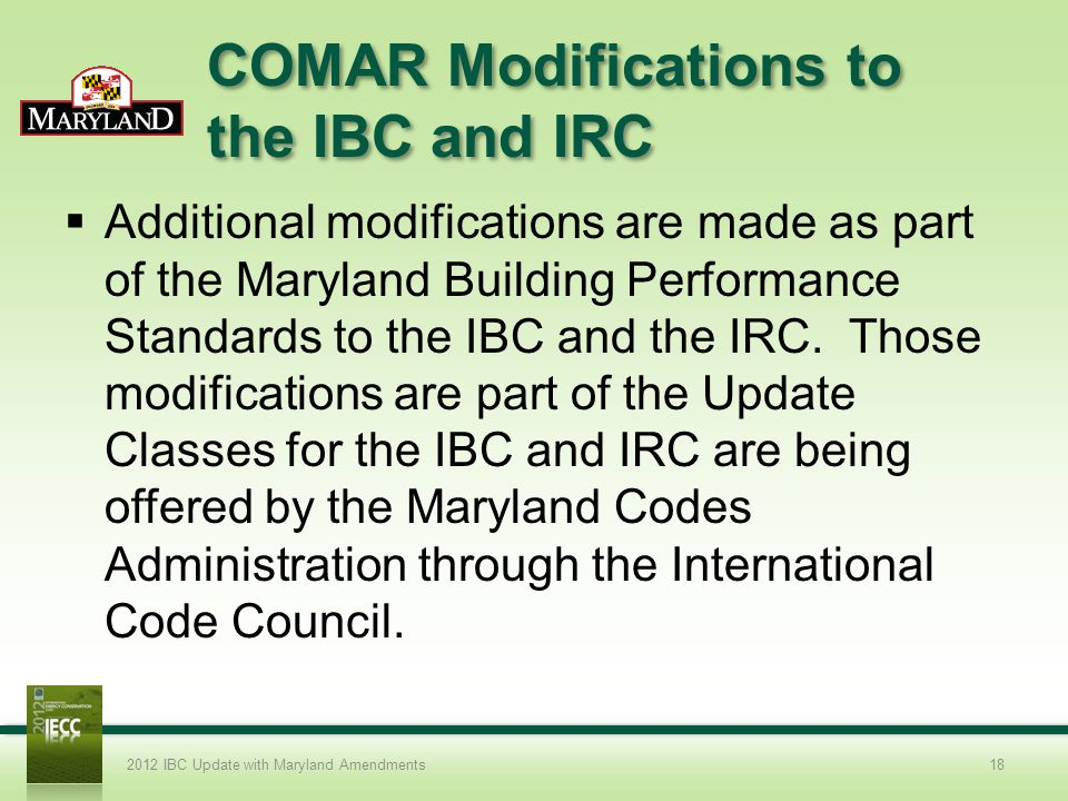 COMAR Modifications to the IBC and IRC