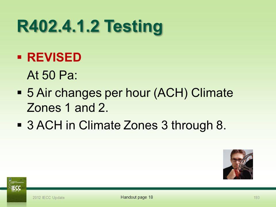 R402.4.1.2 Testing REVISED At 50 Pa: