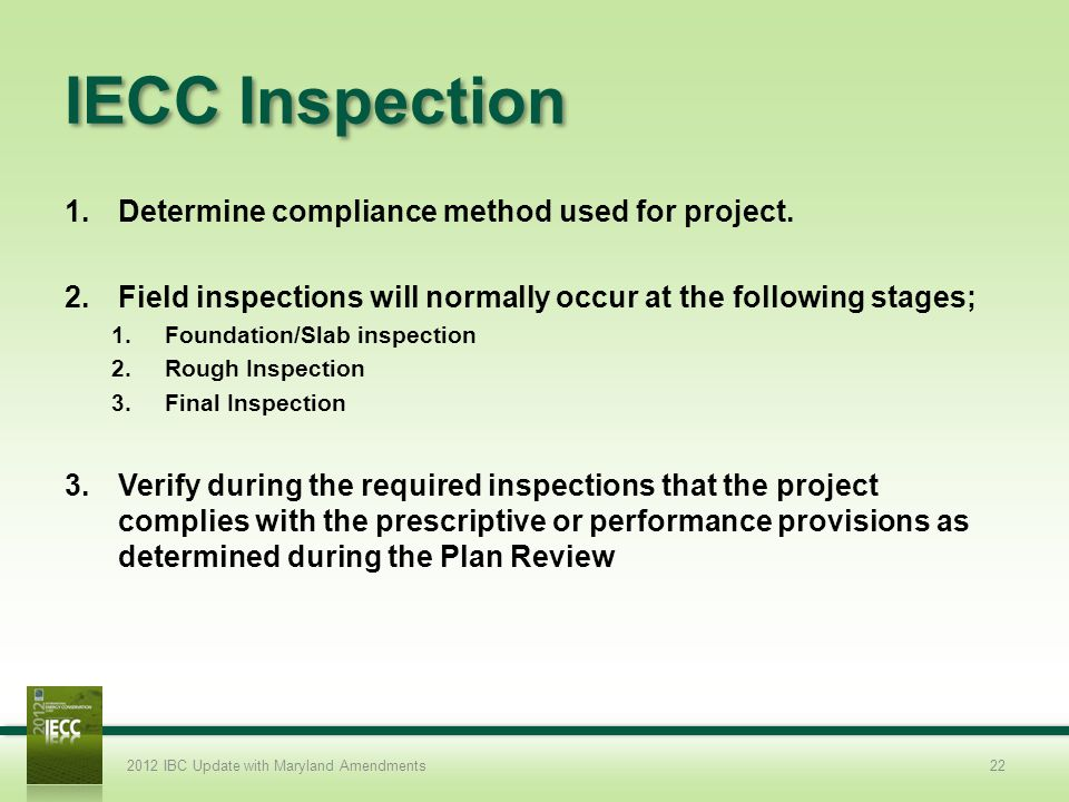 IECC Inspection Determine compliance method used for project.