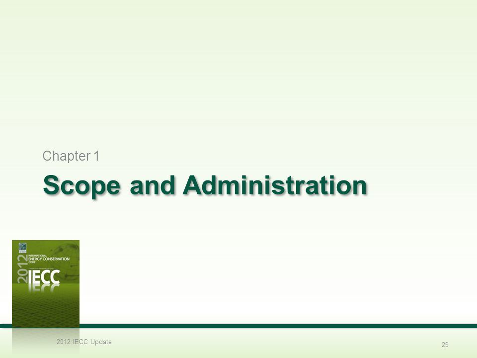 Scope and Administration