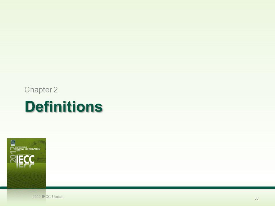 Chapter 2 Definitions 2012 IECC Update