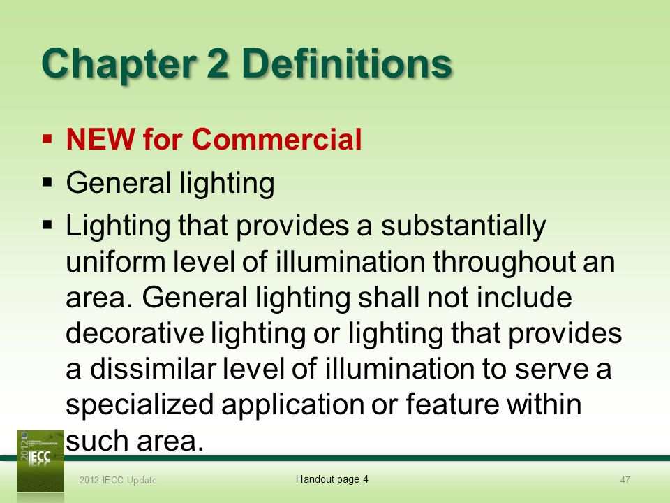 Chapter 2 Definitions NEW for Commercial General lighting