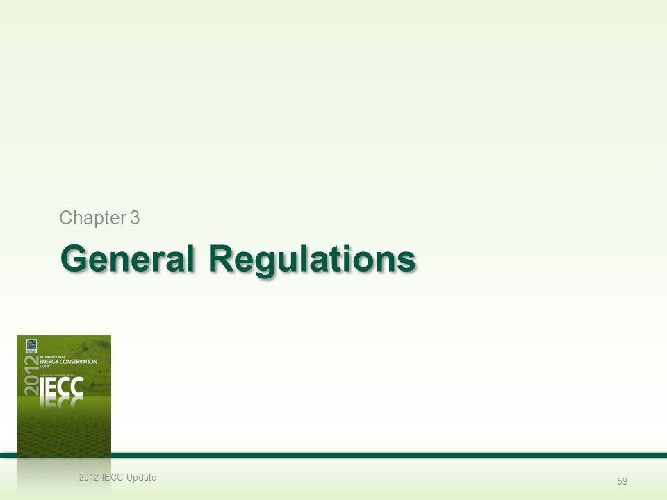Chapter 3 General Regulations 2012 IECC Update