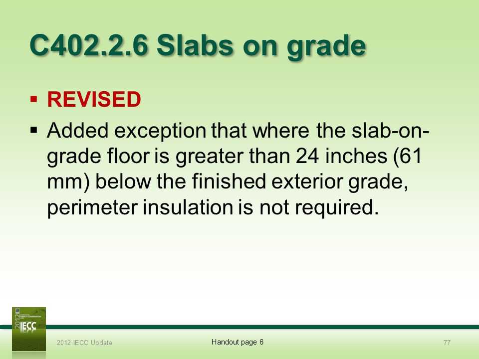 C402.2.6 Slabs on grade REVISED