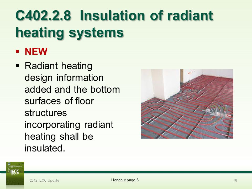 C402.2.8 Insulation of radiant heating systems