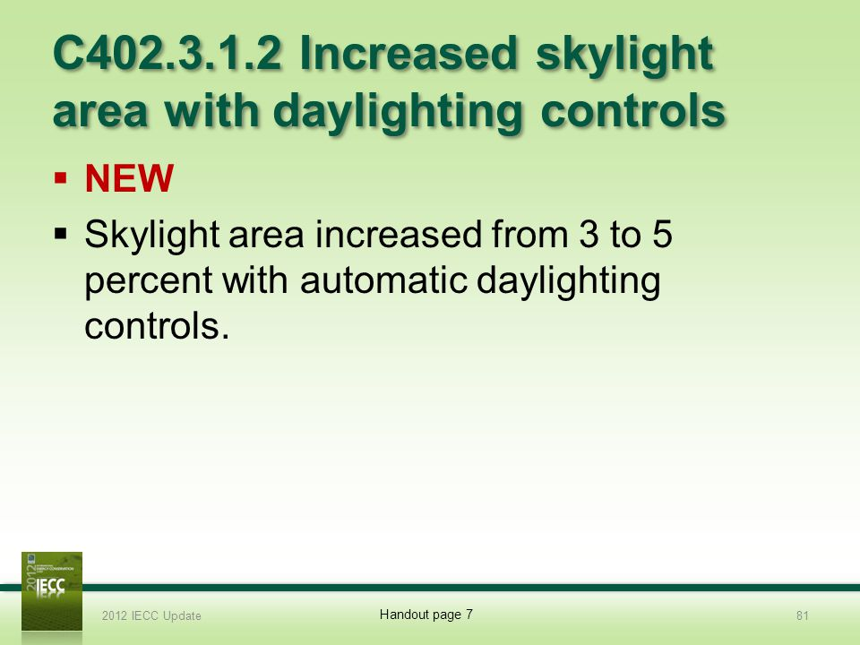 C402.3.1.2 Increased skylight area with daylighting controls