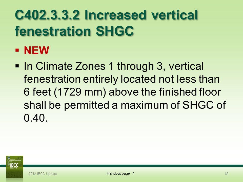 C402.3.3.2 Increased vertical fenestration SHGC