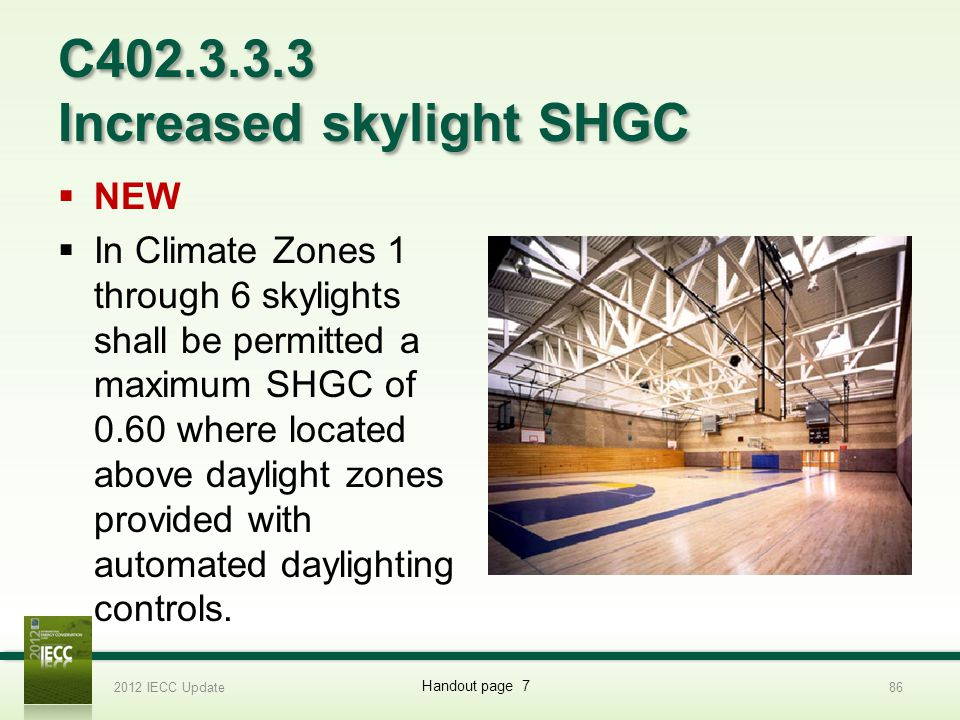 C402.3.3.3 Increased skylight SHGC