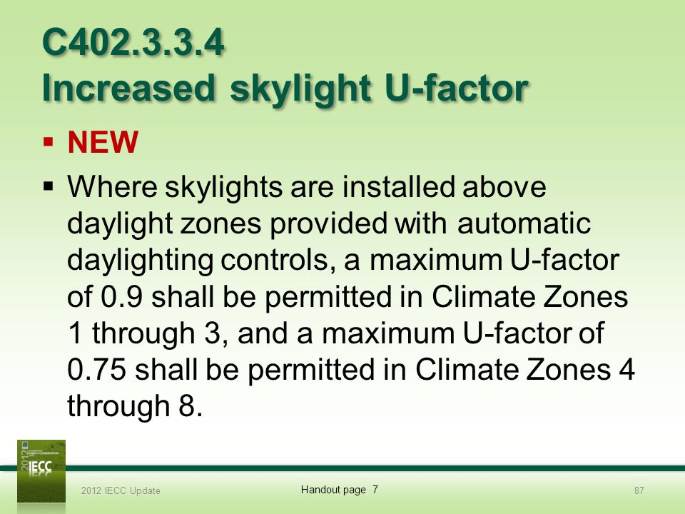 C402.3.3.4 Increased skylight U-factor