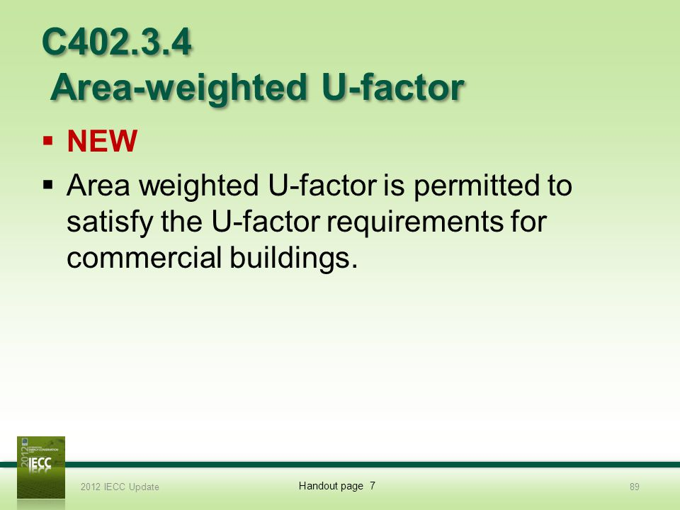C402.3.4 Area-weighted U-factor