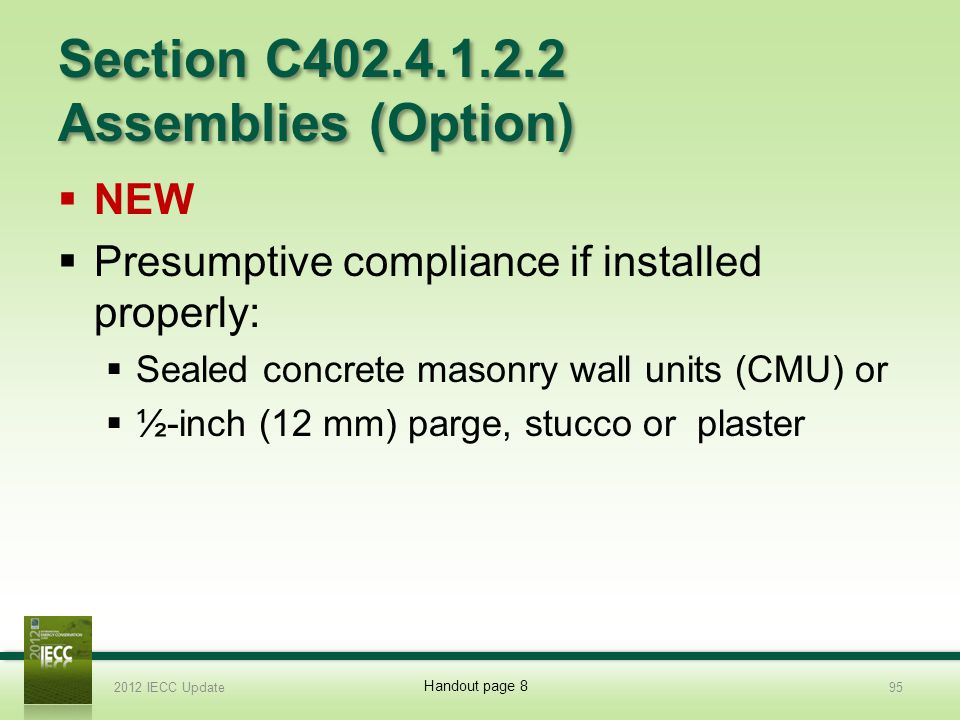 Section C402.4.1.2.2 Assemblies (Option)