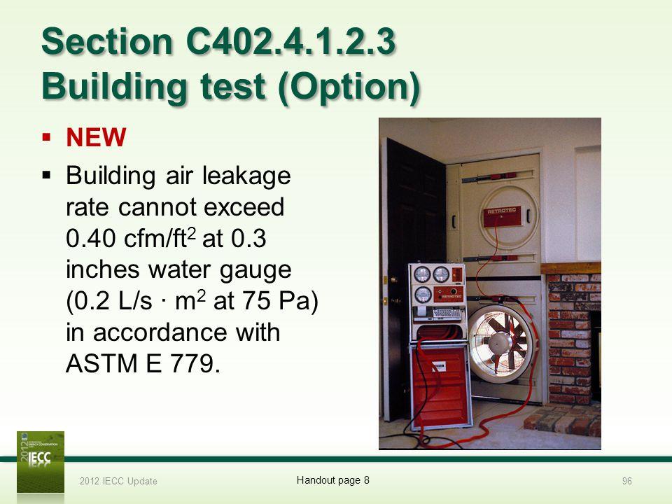 Section C402.4.1.2.3 Building test (Option)