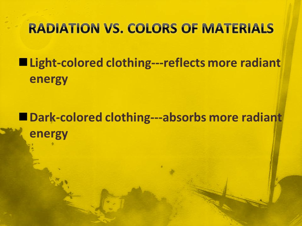 RADIATION VS. COLORS OF MATERIALS
