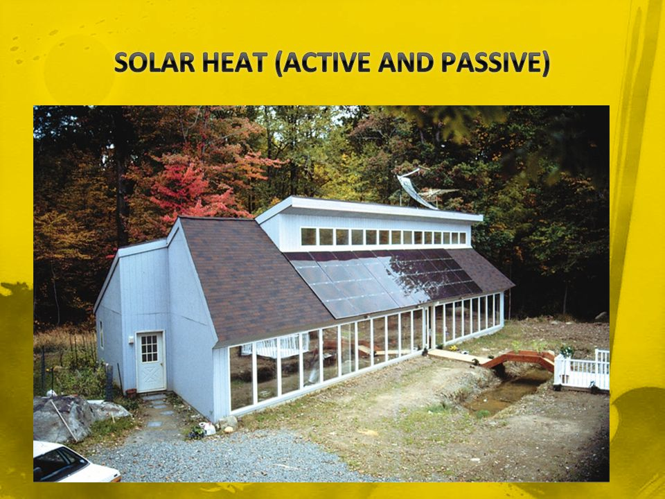 SOLAR HEAT (ACTIVE AND PASSIVE)