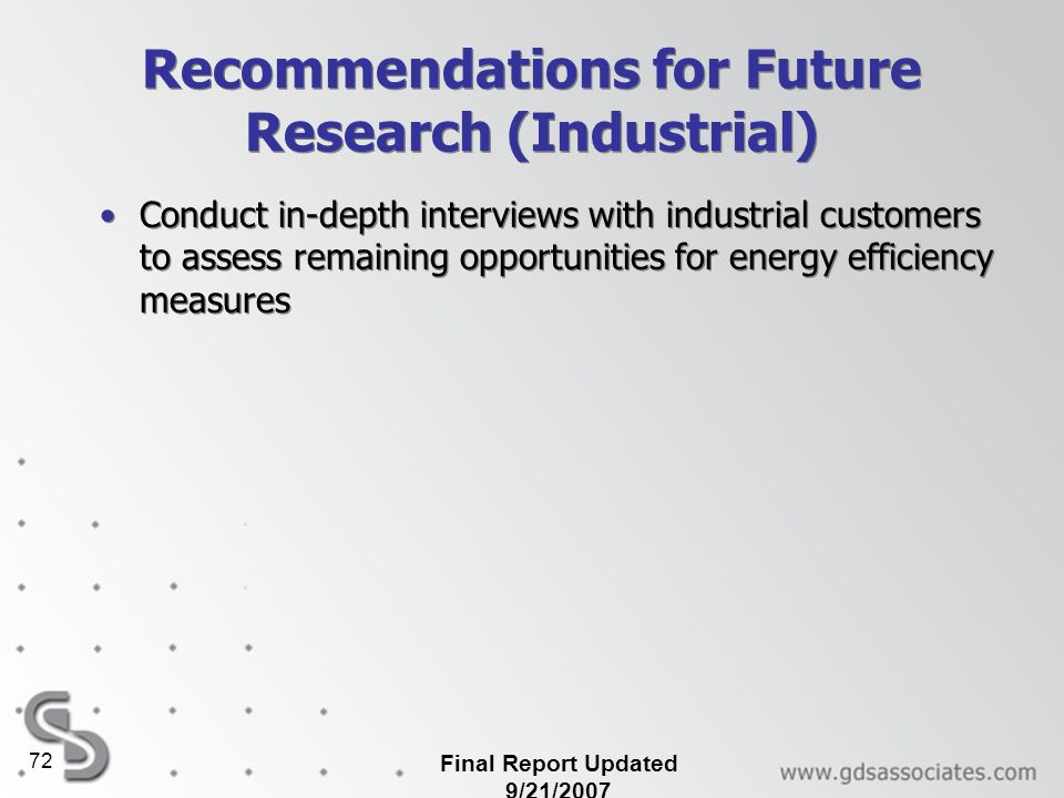 Recommendations for Future Research (Industrial)
