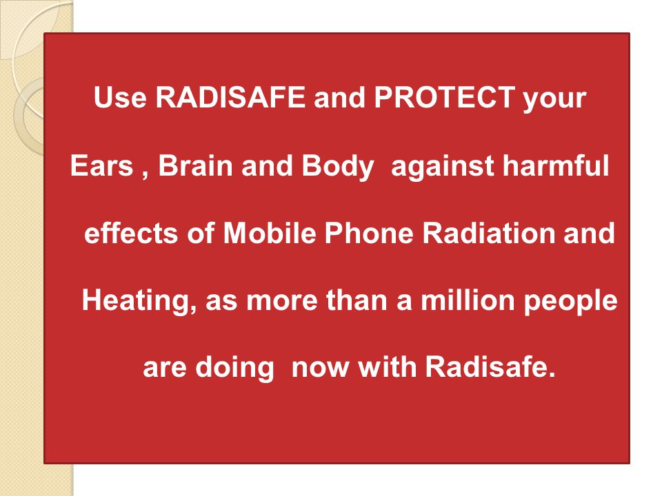 Use RADISAFE and PROTECT your