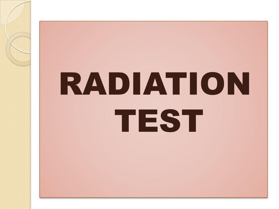 RADIATION TEST