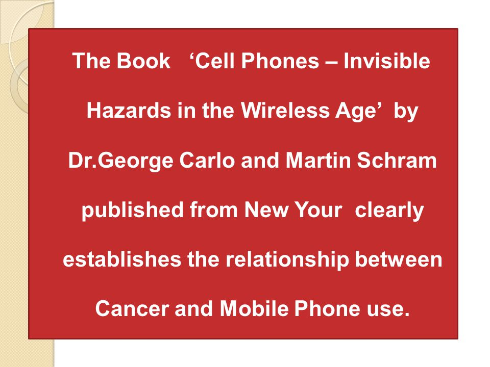 The Book 'Cell Phones – Invisible Hazards in the Wireless Age' by Dr