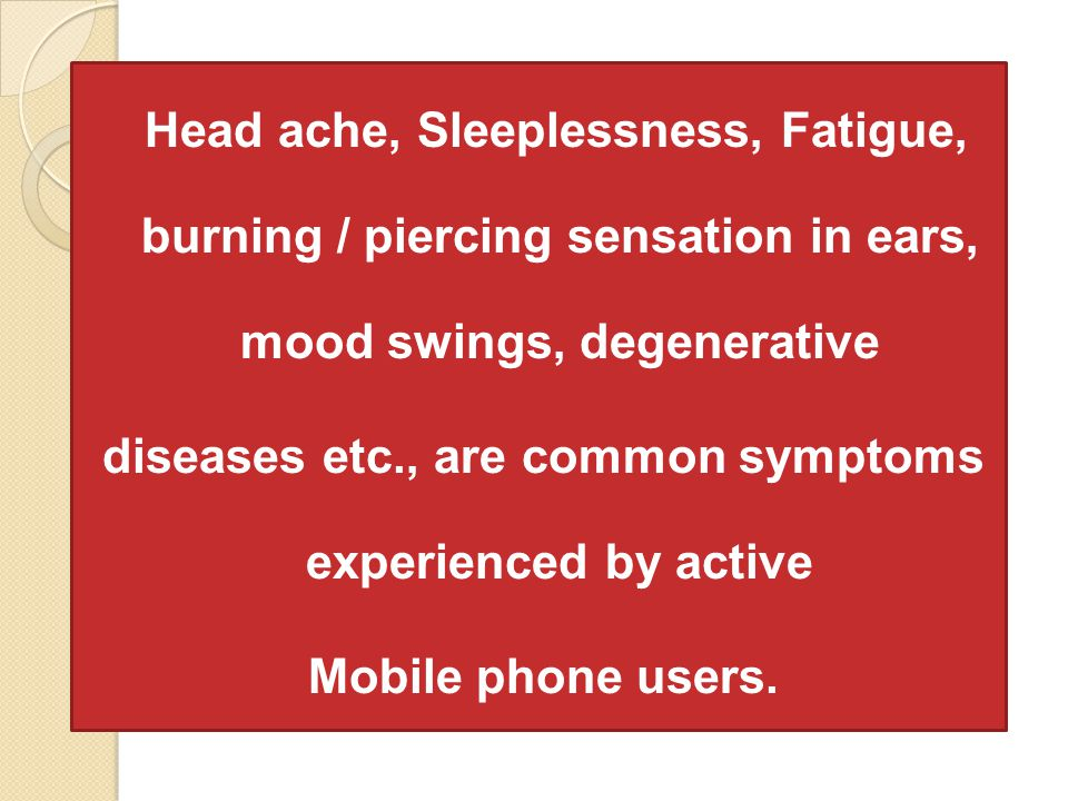 diseases etc., are common symptoms experienced by active
