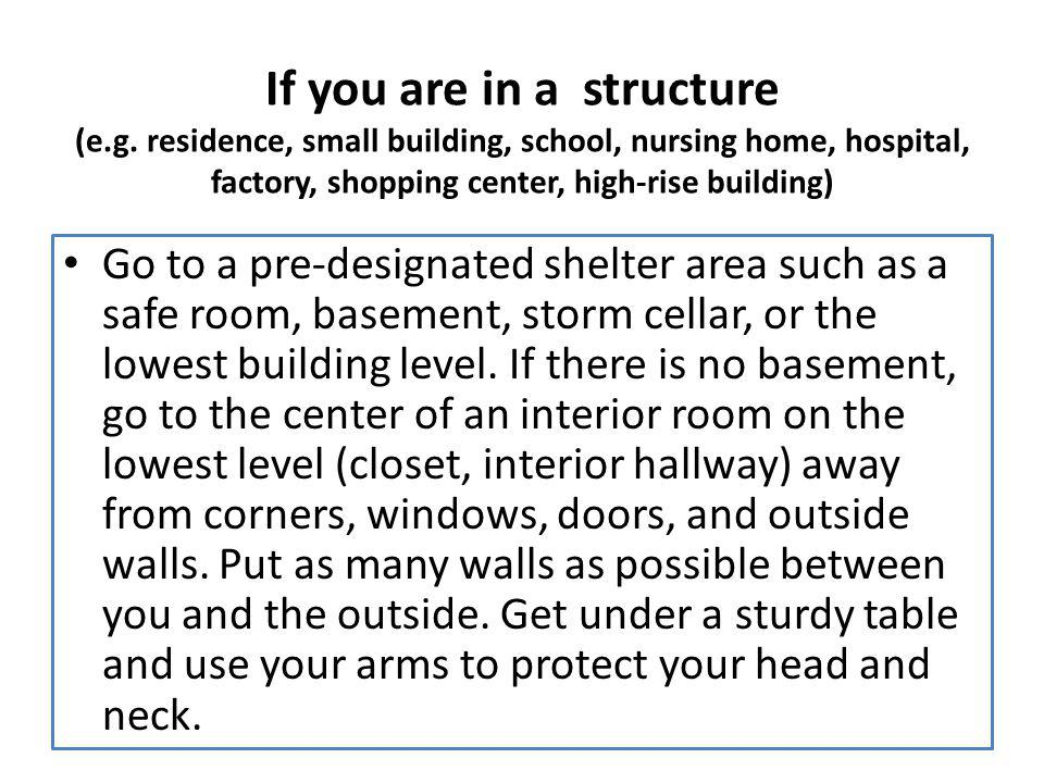 If you are in a structure (e. g
