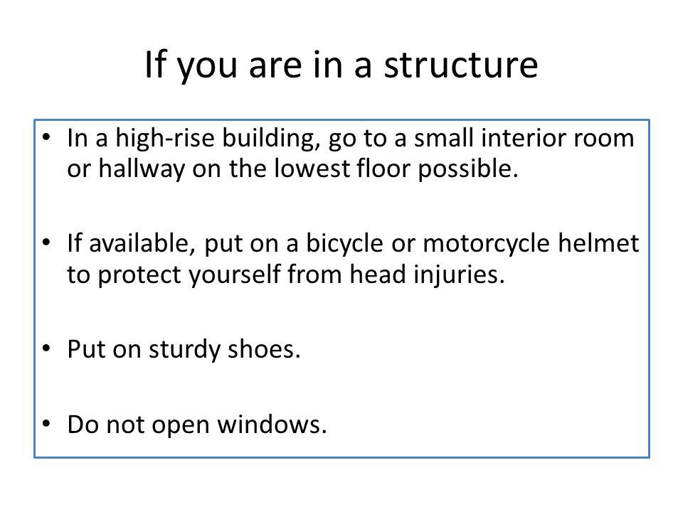 If you are in a structure