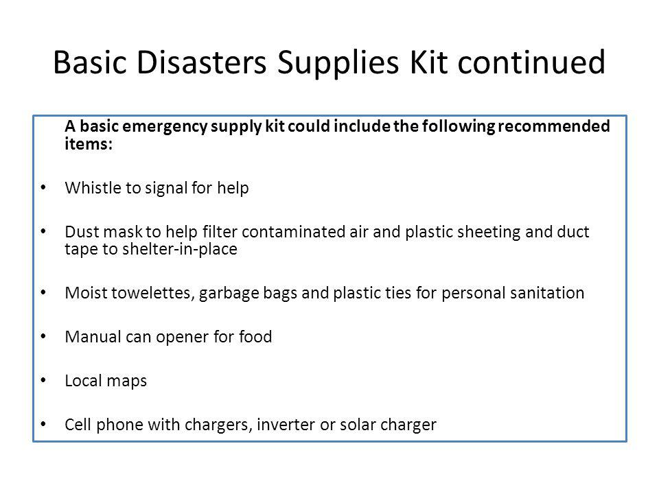 Basic Disasters Supplies Kit continued