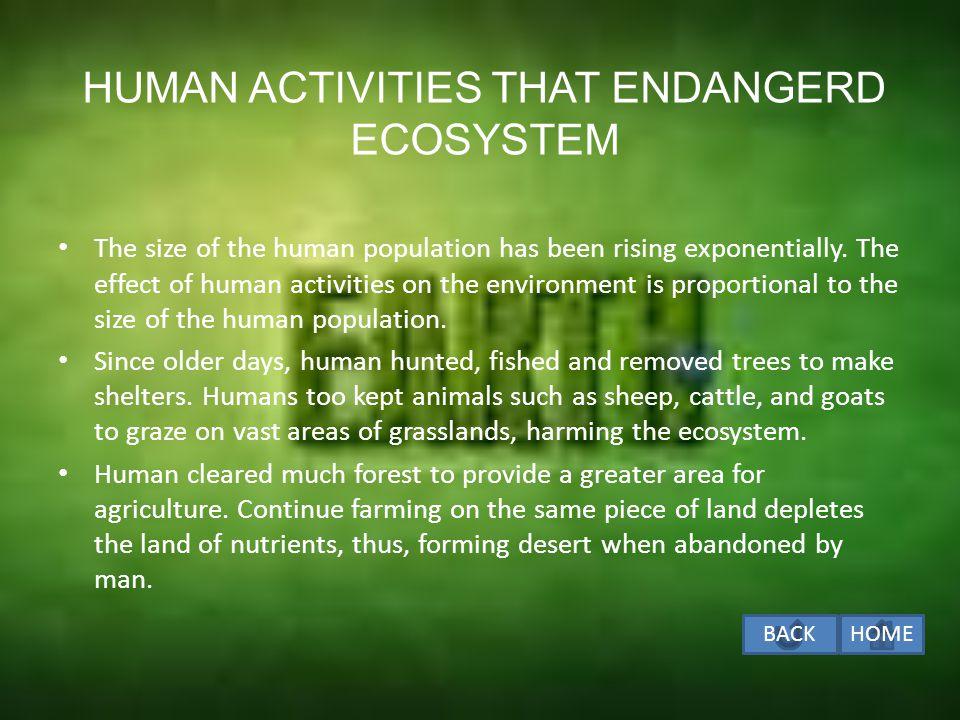 HUMAN ACTIVITIES THAT ENDANGERD ECOSYSTEM