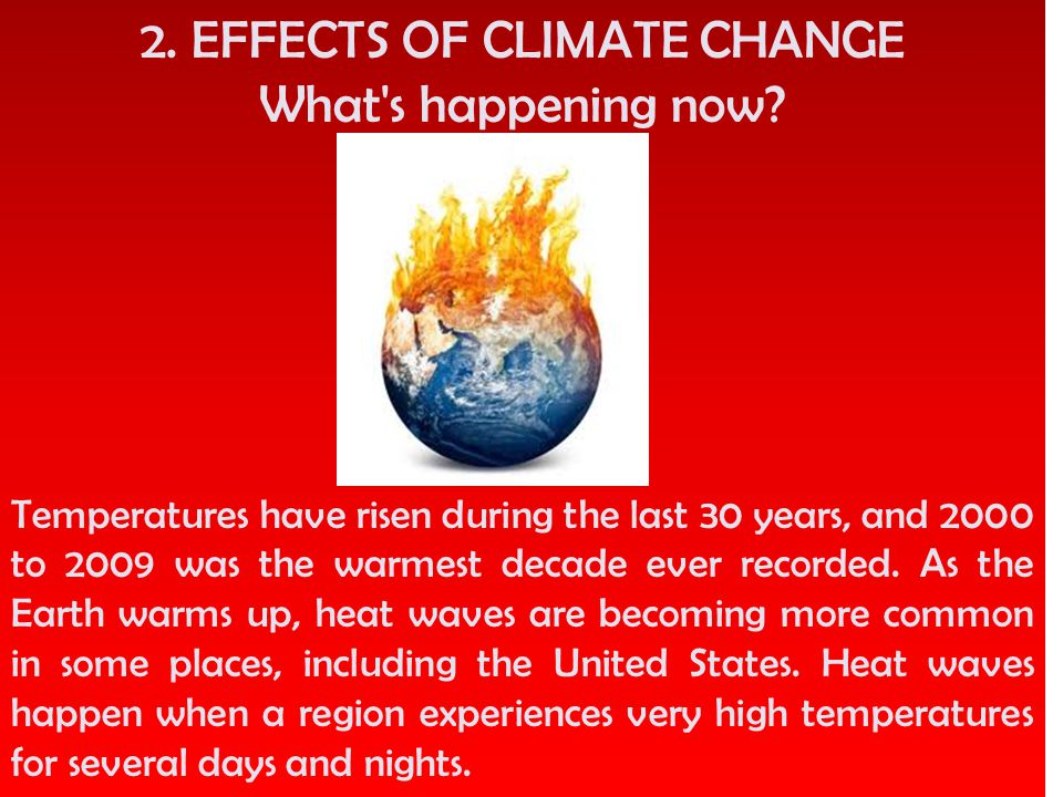 2. EFFECTS OF CLIMATE CHANGE