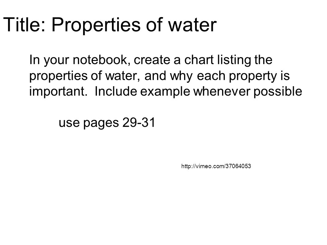 Title: Properties of water