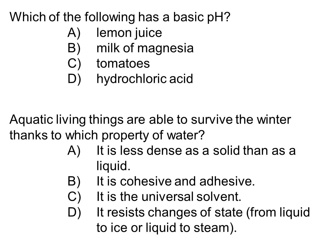 Which of the following has a basic pH
