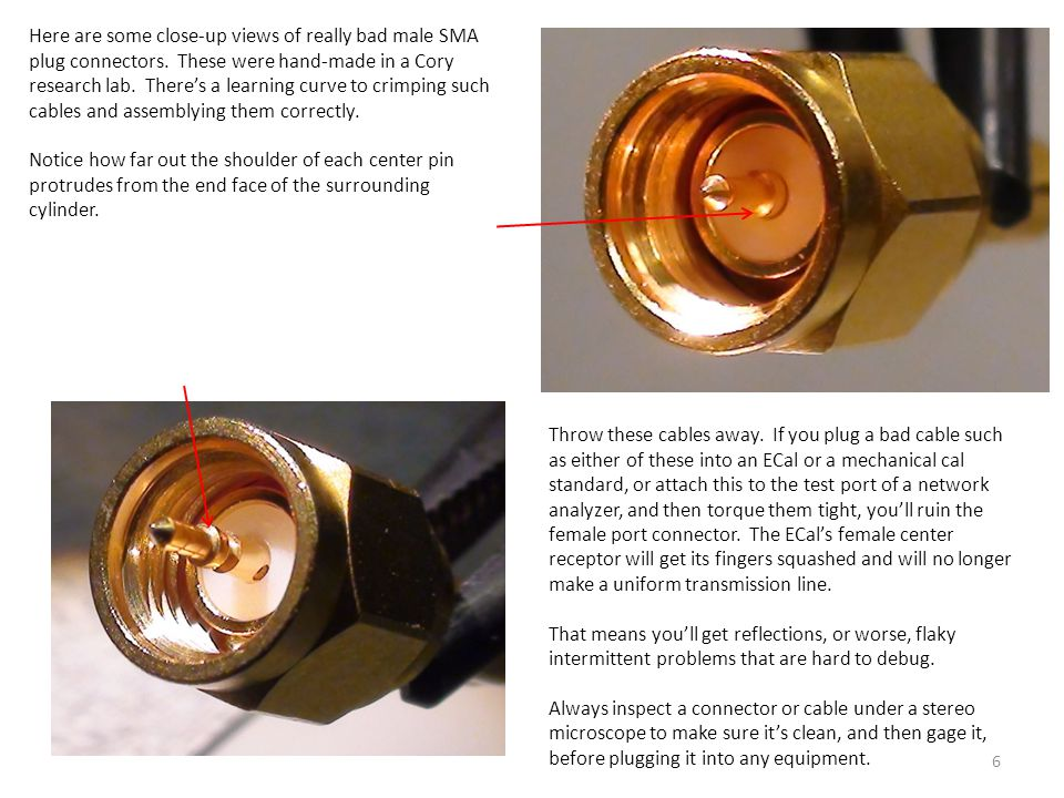 Here are some close-up views of really bad male SMA plug connectors
