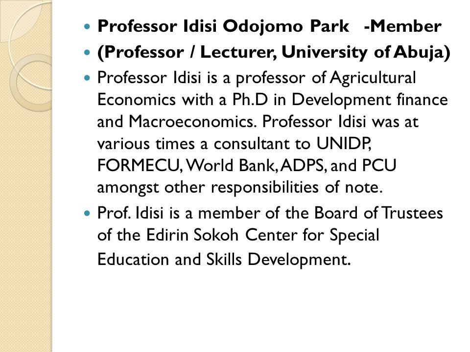 Professor Idisi Odojomo Park -Member