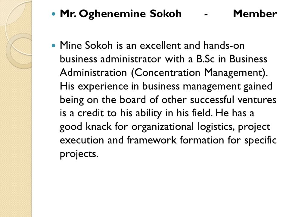 Mr. Oghenemine Sokoh - Member