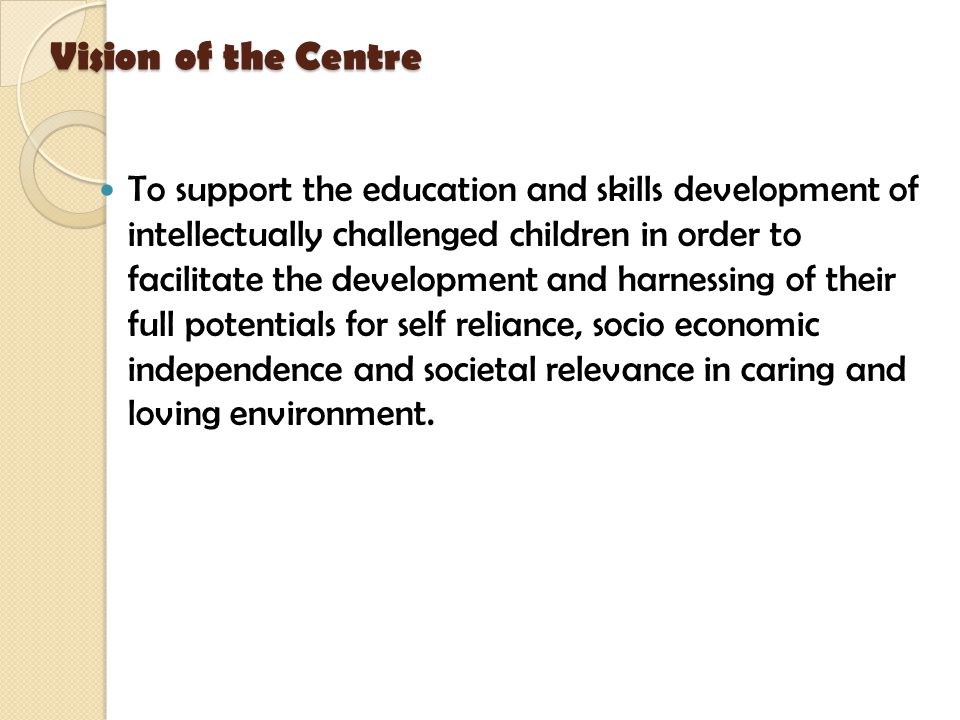 Vision of the Centre