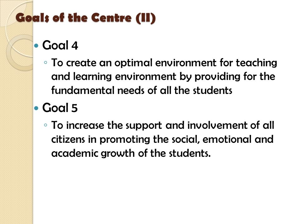 Goals of the Centre (II)