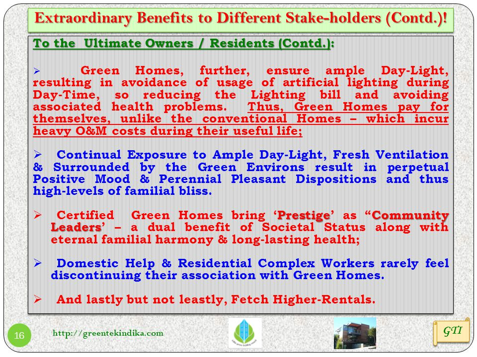 Extraordinary Benefits to Different Stake-holders (Contd.)!