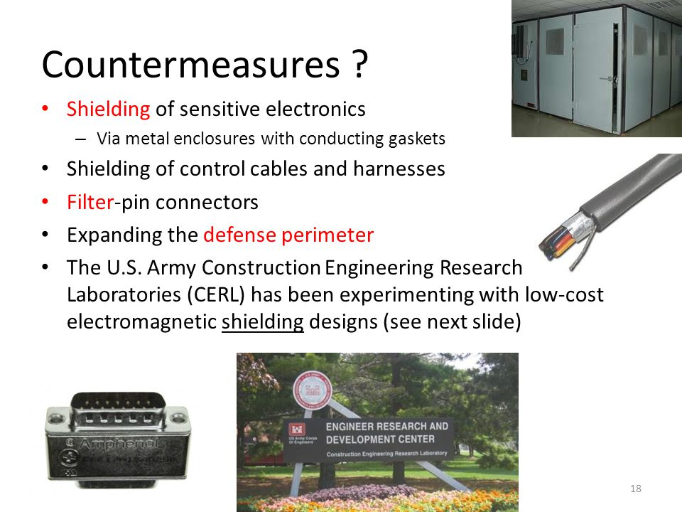 Countermeasures Shielding of sensitive electronics